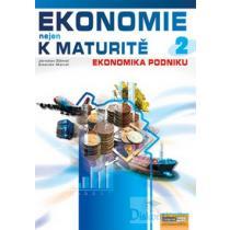 Ekonomie nejen k maturitě