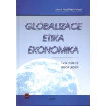 Globalizace, Etika, Ekonomika