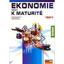 Ekonomie nejen k maturitě - Testy