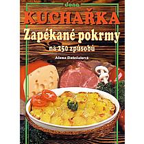 Kuchařka - Zapékané pokrmy