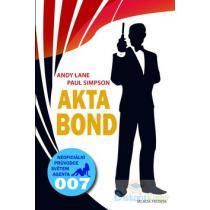 Akta Bond - Neoficiální průvodce světem agenta 007