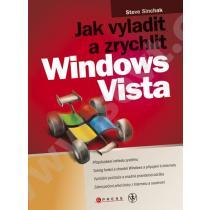 Jak vyladit a zrychlit Windows Vista