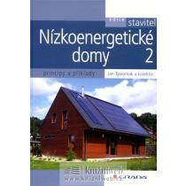 Nízkoenergetické domy 2 - Principy a příklady