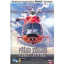 Helikoptéry v akci DVD (Straight Up: Helicopters in Action)