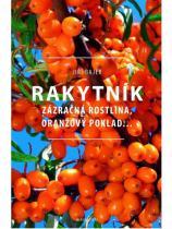 Synergie publishing Rakytník - Zázračná rostlina, oranžový poklad...