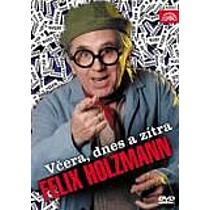 Felix Holzmann - Včera, dnes a zítra (2 DVD)