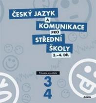 didaktis Český jazyk a komunikace pro SŠ 3.-4.díl