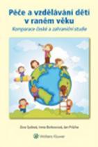 Wolters Kluwer Péče a vzdělávání dětí v raném věku
