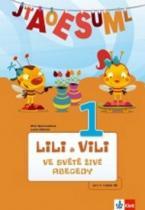 Klett Lili a Vili 1 ve světě živé abecedy