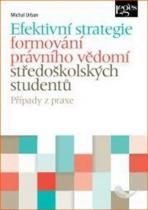 Leges Efektivní strategie formování právního vědomí středoškolských studentů