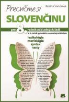 Príroda Precvičme si slovenčinu pre 8. ročník základných škôl a 3. ročník gymnázií