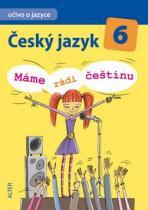 ALTER Český jazyk 6 Máme rádi češtinu