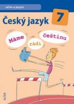ALTER Český jazyk 7 Máme rádi češtinu