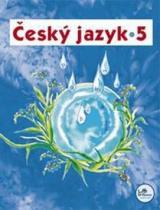 Hana Mikulenková: Český jazyk 5