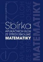 PROMETHEUS Sbírka aplikačních úloh ze středoškolské matematiky