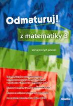 didaktis Odmaturuj! z matematiky 3