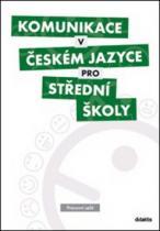 didaktis Komunikace v českém jazyce pro střední školy
