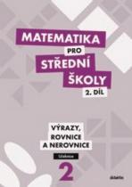 didaktis Matematika pro střední školy 2.díl Učebnice