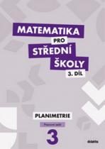 didaktis Matematika pro střední školy 3.díl Pracovní sešit