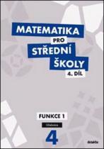 didaktis Matematika pro střední školy 4.díl Učebnice