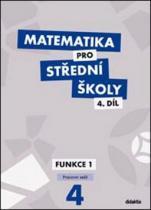 didaktis Matematika pro střední školy 4.díl Pracovní sešit