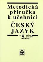 SPN-pedagogické nakladatelství Metodická příručka k učebnici Český jazyk pro 5.ročník základní školy