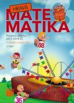 TAKTIK Hravá Matematika 3 Pracovná učebnica pre 3. ročník ZŠ 1. časť