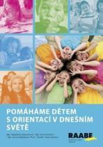 Raabe Pomáháme dětem s orientací v dnešním světě