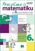 Príroda Precvičme si matematiku pre 6. ročník základných škôl