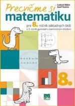 Príroda Precvičme si matematiku pre 8. ročník základných škôl
