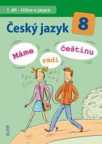 ALTER Český jazyk 8 Máme rádi češtinu