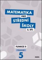 didaktis Matematika pro střední školy 5.díl Pracovní sešit