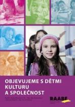 Raabe Objevujeme s dětmi kulturu a společnost