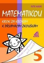 PROMETHEUS Matematikou krok za krokem k přijímacím zkouškám pro 5 ročník ZŠ