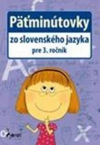 Pierot Päťminútovky zo slovenského jazyka pre 3. ročník