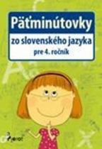 Pierot Päťminútovky zo slovenského jazyka pre 4. ročník