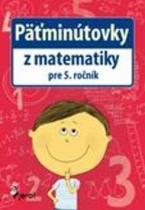 Pierot Päťminútovky z matematiky pre 5. ročník
