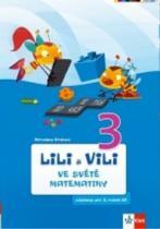 Klett Lili a Vili 3 ve světě matematiky