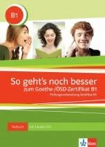 Klett So geht´snoch besser zum Goethe- ÖSD-Zertifikat B1