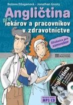 Eastone Angličtina pre lekárov a pracovníkov v zdravotníctve + CD