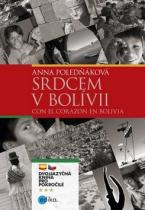 Edika Srdcem v Bolívii Con el corazón en Bolivia