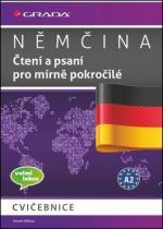 GRADA Němčina Čtení a psaní pro mírně pokročilé