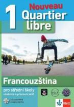 Klett Quartier libre 1 Nouveau Francouzština pro SŠ