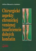 OSVETA Chirurgické aspekty chronickej venóznej insuficiencie dolných končatín