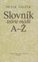 Literárne informačné centrum Slovník teórie médií A-Ž