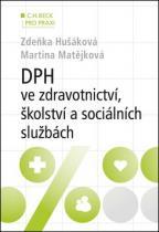 C.H.Beck DPH ve zdravotnictví, školství a sociálních službách (v příkladech)