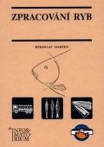 INFORMATORIUM Zpracování ryb