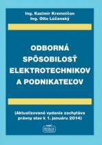 Nová práca Odborná spôsobilosť elektrotechnikov a podnikateľov