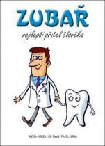 ALMI Zubař nejlepší přítel člověka