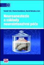 Mladá fronta Neuroanestezie a základy neurointenzivní péče